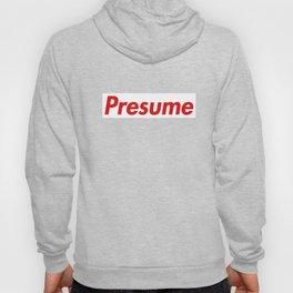 preSume Hoody