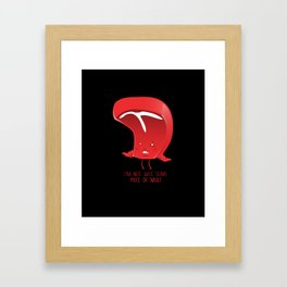 Piece of meat Framed Art Print
