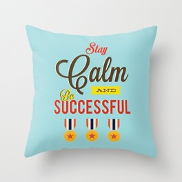 Lab No. 4 - Stay Calm and Be Successful Motivational Quotes Poster Throw Pillow