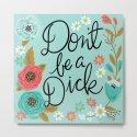 Pretty Swe*ry: Don't Be a Dick by cynthiaf