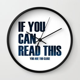IF YOU CAN READ THIS Wall Clock
