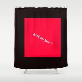 MondayStress Shower Curtain