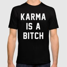 Karma is a Bitch Black Mens Fitted Tee MEDIUM