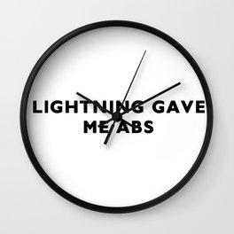 Lightning gave me abs Wall Clock