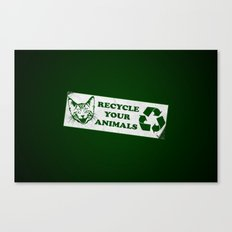 Recycle your animals - Fight club Canvas Print
