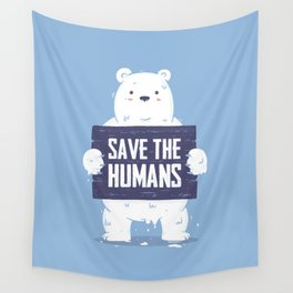 Save The Humans Wall Tapestry