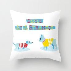 Smile at a Stranger Throw Pillow