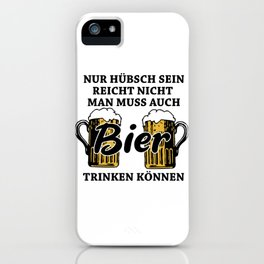 Beer Saying iPhone Case