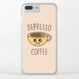 Depresso Coffee, Funny, Quote, Coffee Clear iPhone Case