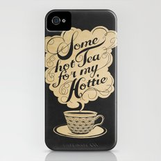 Some Hot Tea For My Hottie iPhone (4, 4s) Slim Case