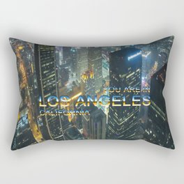 TimeLAX: You are in Los Angeles California Rectangular Pillow