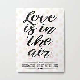 All about Love and Lovers Typography Metal Print
