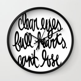 clear eyes. full hearts. can't lose. Wall Clock