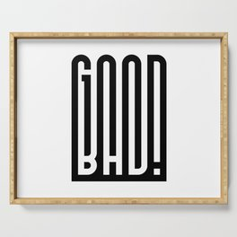 GOOD BAD! Serving Tray