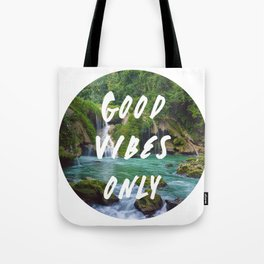 Good Vibes Only 2 Tote Bag