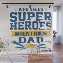 Funny Best Dad Daddy Father Day Superhero Gift Wall Mural
