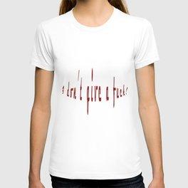 IDGaF - I don't give a fuck! T-shirt
