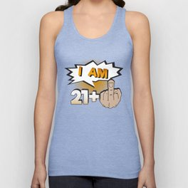 I Am 21 Plus Middle Finger 22nd Birthday Unisex Tank Top