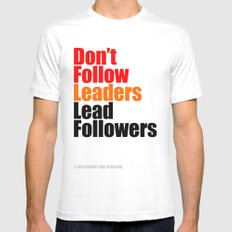 2010 - Don't Follow Leaders Lead Followers (White) Mens Fitted Tee White MEDIUM