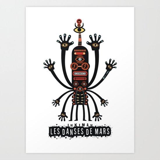 INKIMAN - Les danses de Mars Art Print