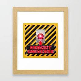 Reboot Universe Button Framed Art Print
