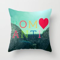 romantic Throw Pillows featuring ROMANTIC by famenxt