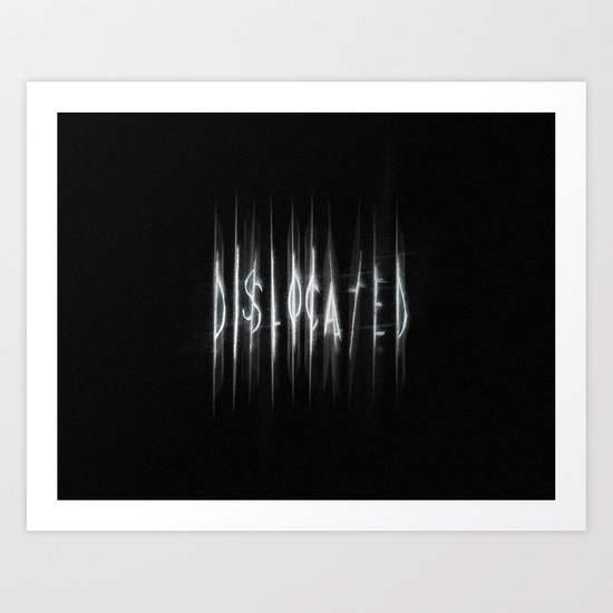 Dislocated Art Print