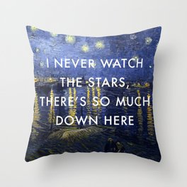 I Never Watch the Starry Night Throw Pillow