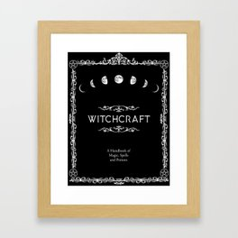 Witchcraft A Handbook of Magic Spells and Potions Framed Art Print