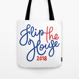 Flip the House Blue 2018 Tote Bag