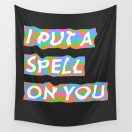 i put a spell on you Wall Tapestry