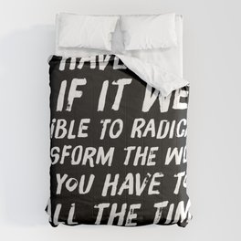 Radically Transform the World Comforters