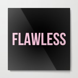 Flawless - Woke Up Like This B yonce Queen B Metal Print