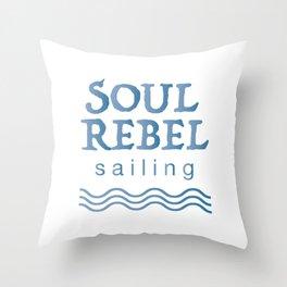 Soul Rebel Sailing - Blue Throw Pillow