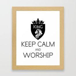 KEEP CALM AND WORSHIP Framed Art Print