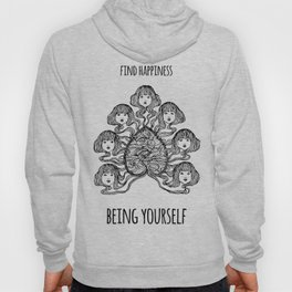 Find happiness being yourself - Positive quote + Vintage illustration Hoody