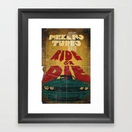 MEKANO TURBO/ride or die poster Framed Art Print