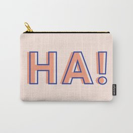 HA! Carry-All Pouch