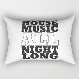 House Music All Night Long, the perfect dj house music dj gift. Rectangular Pillow