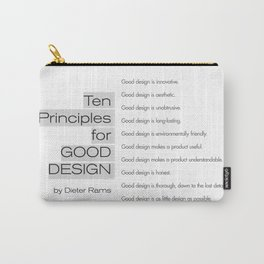 Ten principles for Good Design. By Dieter Rams Carry-All Pouch