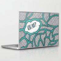 okay Laptop & iPad Skins featuring Okay? by Kelsey Roach