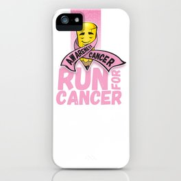 Run for Cancer, Cancer Awareness iPhone Case