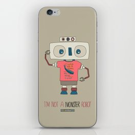 I'm not a monster robot! iPhone Skin