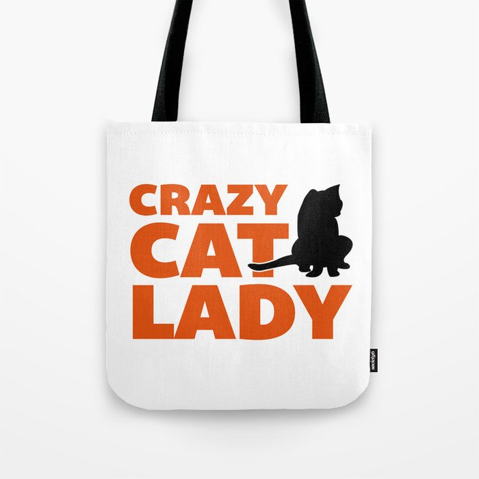 Crazy Cat Lady Funny Quote Tote Bag