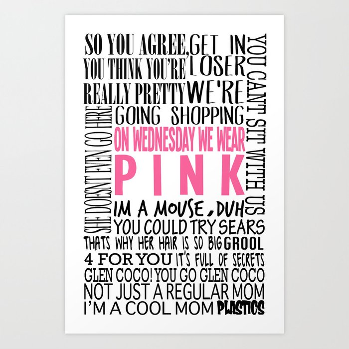 Mean Girls Quotes Art Print