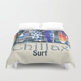 Chillax Surfboard Duvet Cover