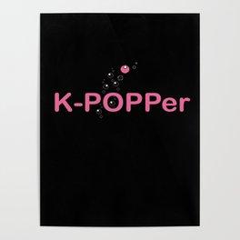 K-Popper Poster