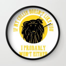 Border Collie Apparel | If My Collie Doesn't Like You Wall Clock