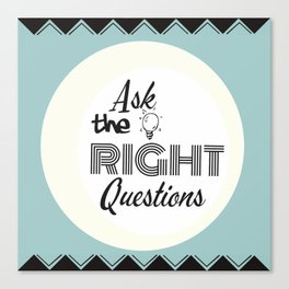 Ask Questions Canvas Print