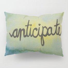 anticipate watercolor print Pillow Sham